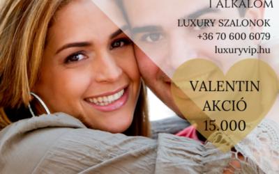 Kreatívok: Valentin napi akciók a Luxury szalonokban